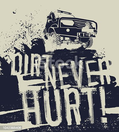Dirt never hurt. Off road quote lettering. Grunge words from unique letters. Vector illustration useful for poster, print and T-shirt design. Editable graphic element in beige and dark blue colors.