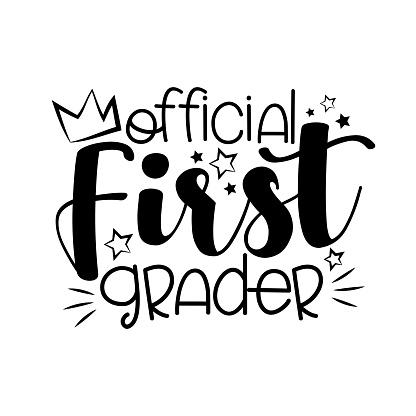 Official First Grader- funny black typography design.