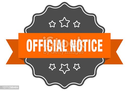 istock official notice label. official notice isolated seal. sticker. sign 1271298464