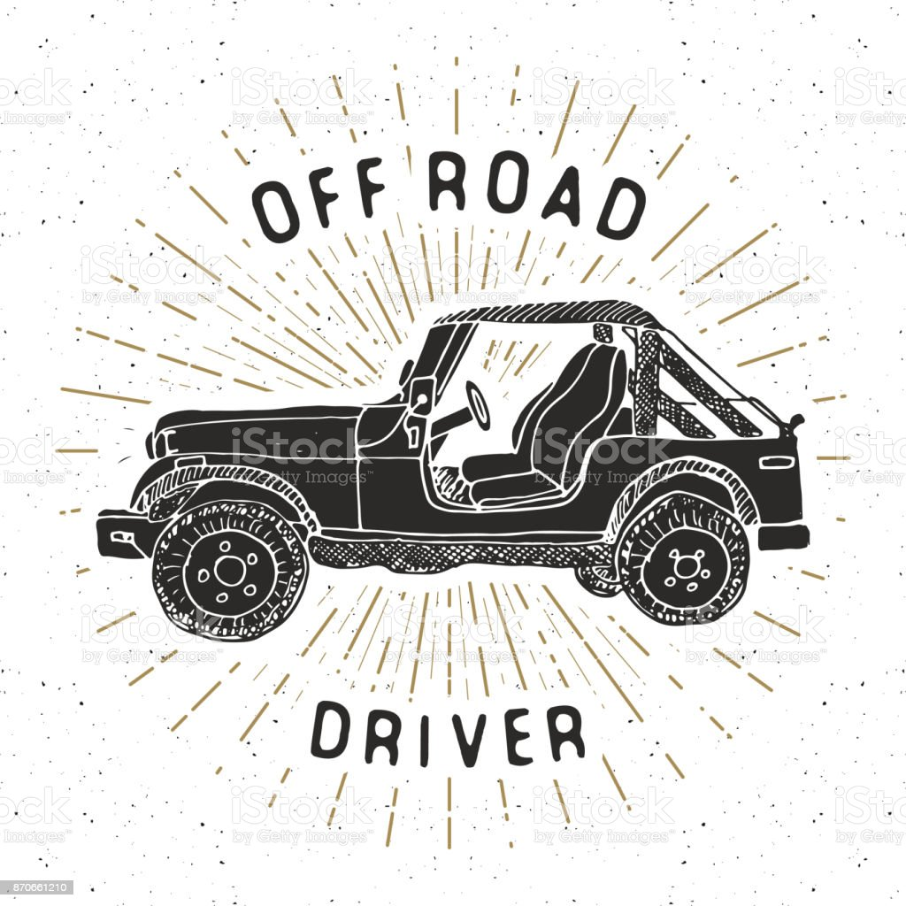 Offroad SUV car, vintage label, Hand drawn sketch, grunge textured retro badge, typography design t-shirt print, vector illustration vector art illustration