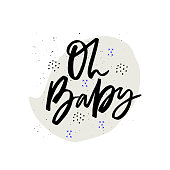 Oh baby hand drawn vector ink calligraphy. Baby shower, arrival vector illustration with lettering. Welcome newborn party invitation card. Gender reveal celebration postcard. Handwritten phrase