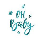 Oh Baby - Hand drawn watercolor brush lettering for print, card, invitation.