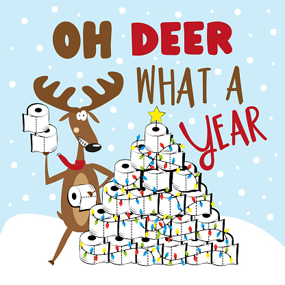 Oh Deer What A Year- funny greeting with reindeer and toilet paper christmas tree
