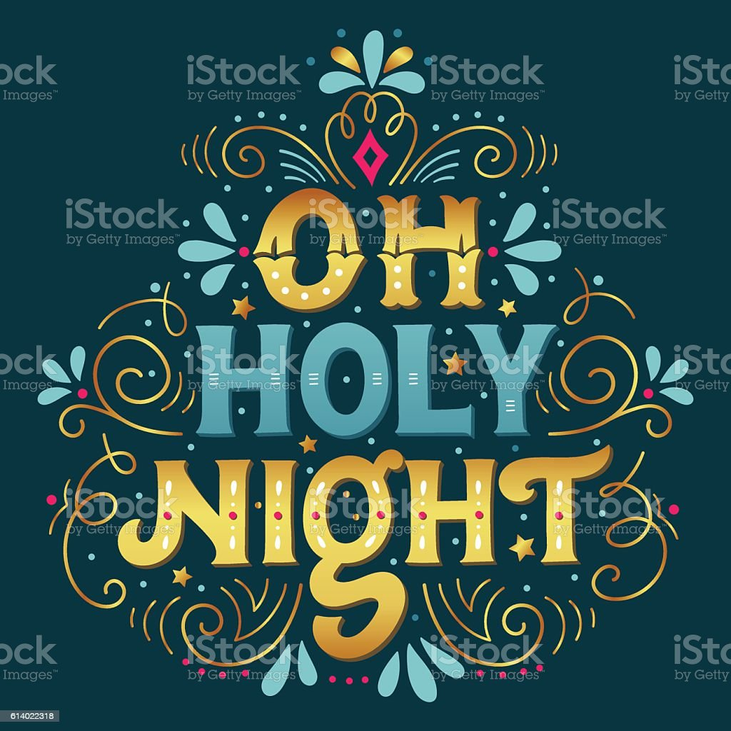 Oh holy night. Christmas hand lettering.