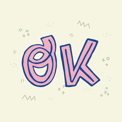 Ok hand lettering inscription