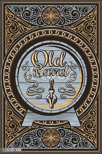 istock Old barrel  - ornate vintage decorative label 1250387468