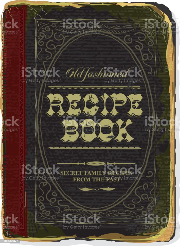 Old fashioned Family Recipe book cover vector art illustration