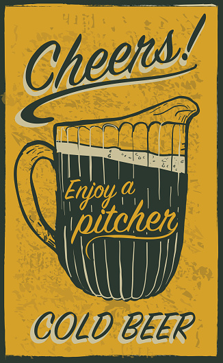 Old fashioned sign advertisement with beer pitcher and text