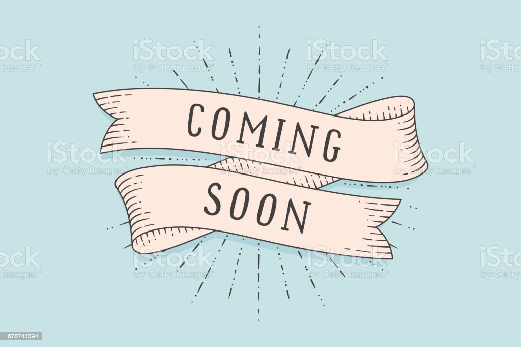 Old school vintage ribbon banner with text Coming Soon vector art illustration
