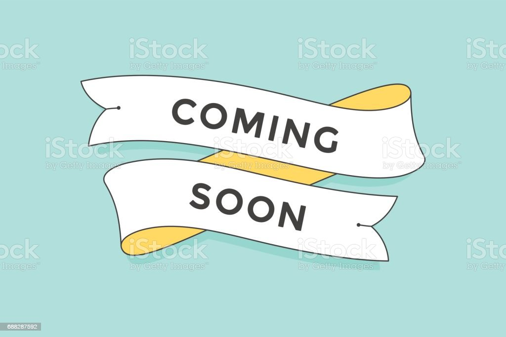 Old school vintage ribbon banner with text Coming Soon