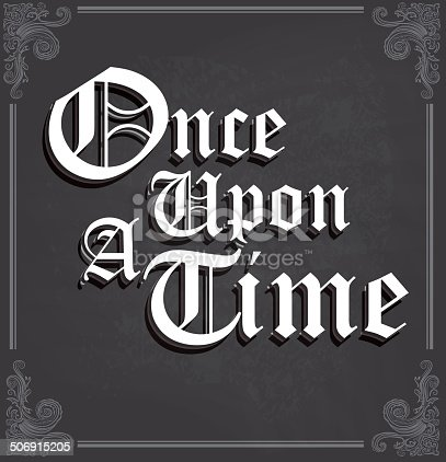 istock Once Upon a Time text design on chalkboard 506915205