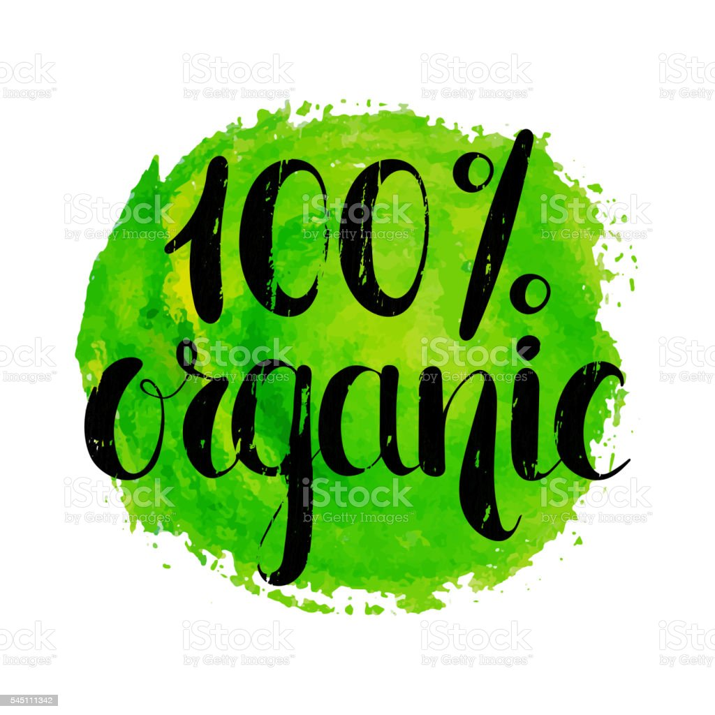 One hundred percent organic natural label. vector art illustration