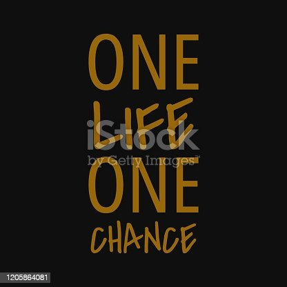 One life one chance. Quotes about taking chances