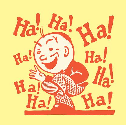 One Man Laughing Ha! Ha! Ha!