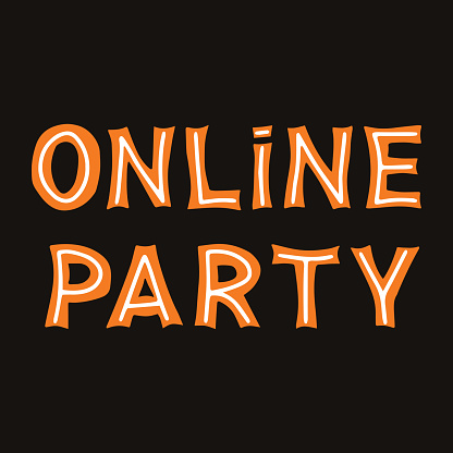 Online party. Orange lettering with white lines on a dark background. Vector stock illustration.