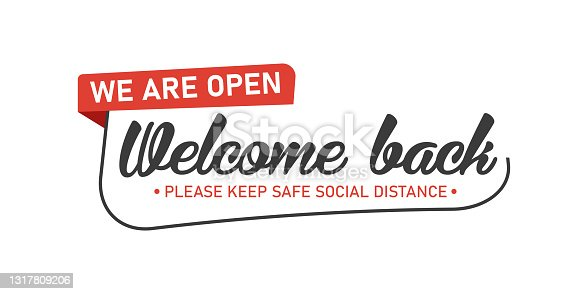 istock Open sign on the front door - welcome back We are working again. Keep social distance. Vector Eps 10 1317809206