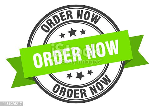 order now label. order now green band sign. order now