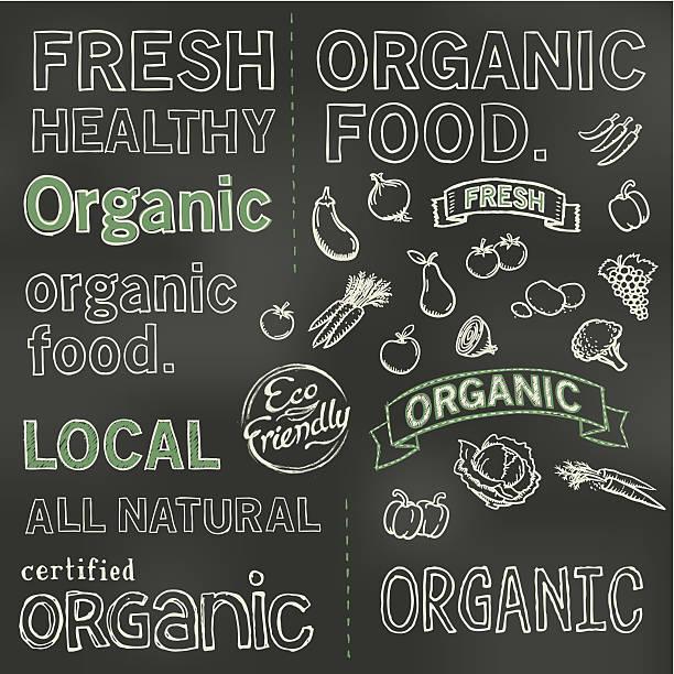 illustrazioni stock, clip art, cartoni animati e icone di tendenza di organic lavagna - organic food