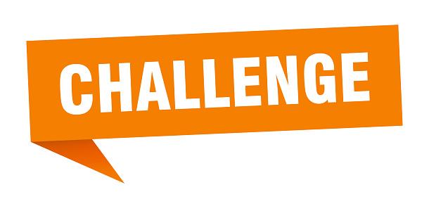 challenge speech bubble. challenge sign. challenge banner
