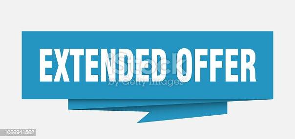 extended offer sign. extended offer paper origami speech bubble. extended offer tag. extended offer banner