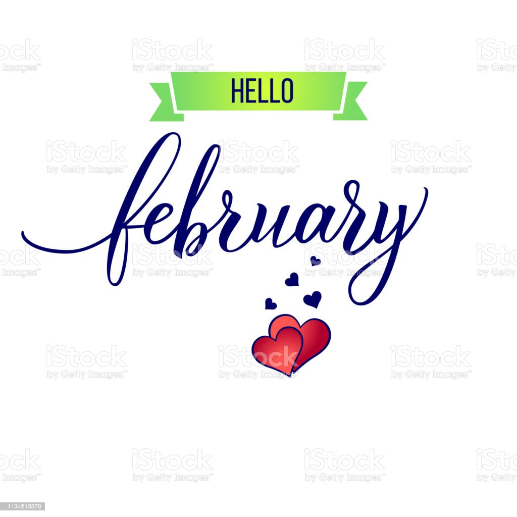 Original Hand Lettering Hello February And Hearts Stock
