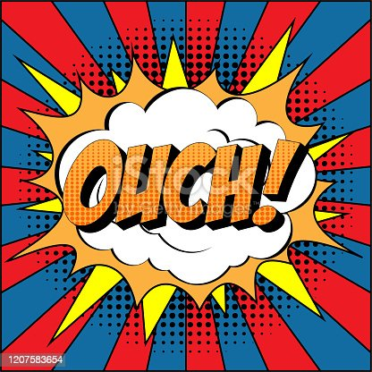 istock Ouch Comic Text on Explosion Speech Bubble in Pop Art Style. 1207583654