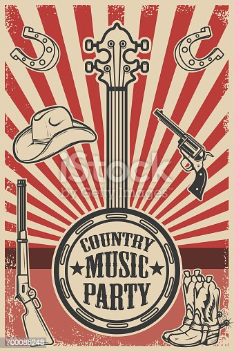 istock Сountry music party poster template. Vintage banjo on grunge background. Cowboy hat and boots, revolver, rifle. Vector illustration 700085248