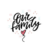 Our family flat vector lettering. Brush stroke calligraphy for wedding photo album. Ink handwritten phrase with cartoon hearts and balloons. Isolated color clipart for baby scrapbook