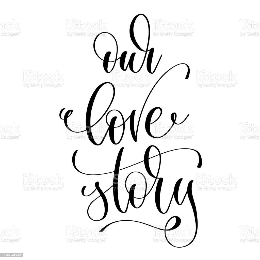 notre histoire damour romantique noir et blanc main lettrage cliparts vectoriels et plus d. Black Bedroom Furniture Sets. Home Design Ideas