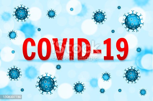 istock Wuhan coronavirus COVID-19 outbreak concept. Coronavirus danger and public health risk disease and flu outbreak. Pandemic medical concept with dangerous cells. Vector illustration 1208337730