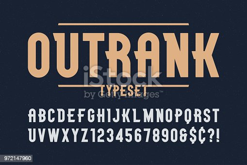 Outrank trendy vintage display font design, alphabet, typeface