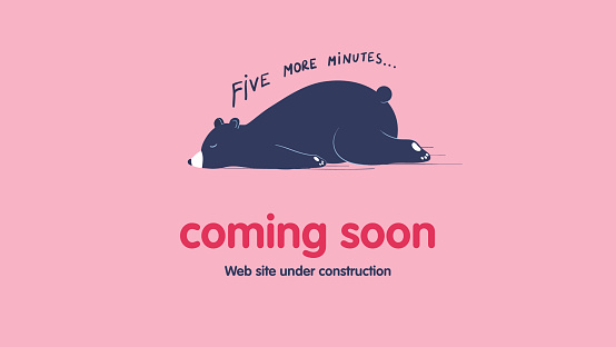 Page under construction template. Sleeping lazy bear. Coming soon web page design.