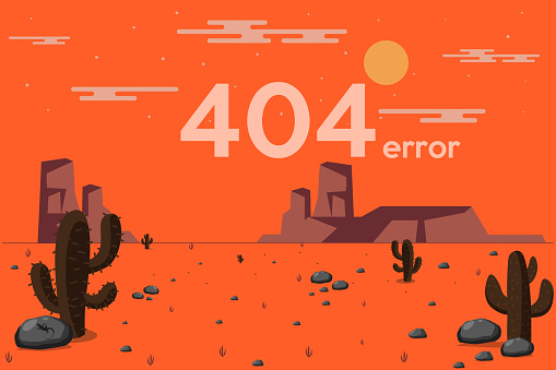 Page with 404 error. Template reports that the page is not found. Illustration of desert. Cactus and rocks under the scorching sun.