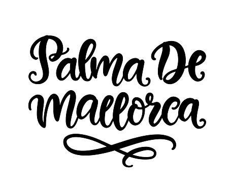 Palma De Mallorca hand written brush lettering