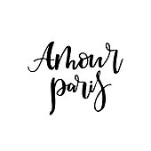 Amour Paris card or poster. French words Love Paris phrase in french. Isolated on white background. Lettering. Ink illustration. Modern calligraphy design.