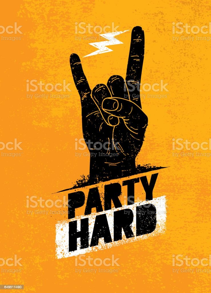 Party Hard Creative Motivation Banner Vector Concept on Grunge Distressed Background royalty-free party hard creative motivation banner vector concept on grunge distressed background stock illustration - download image now