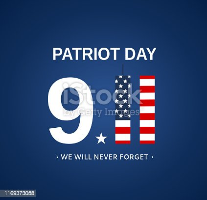 Patriot Day 9/11 USA card, September 11. We will Never forget. Vector illustration. EPS10