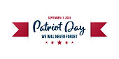 9/11 Patriot Day background. USA Patriot Day horizontal banner with lettering We will never forget. September 11, 2001. Vector design template .