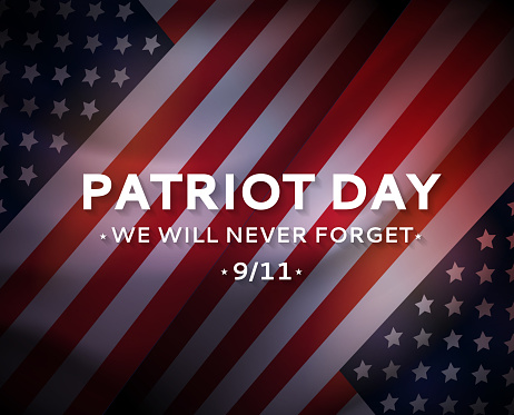 Patriot Day USA 9/11 poster, September 11. We will never forget. Vector