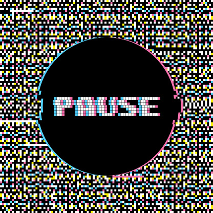 Pause Banner with Glitch Noise Retro Effect