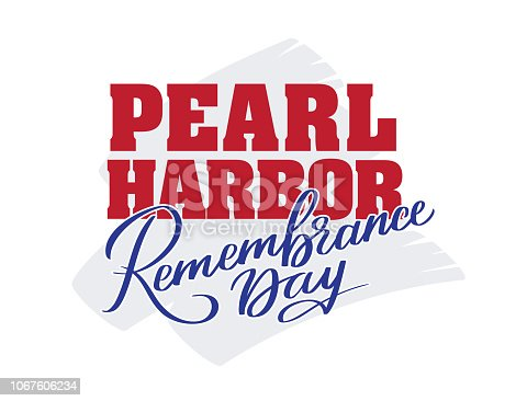 Pearl Harbor Remembrance day - hand-written text, words, typography, calligraphy, lettering. Vector writing, for title, label, sticker, emblem, logo, banner, flyer, poster, greeting card.