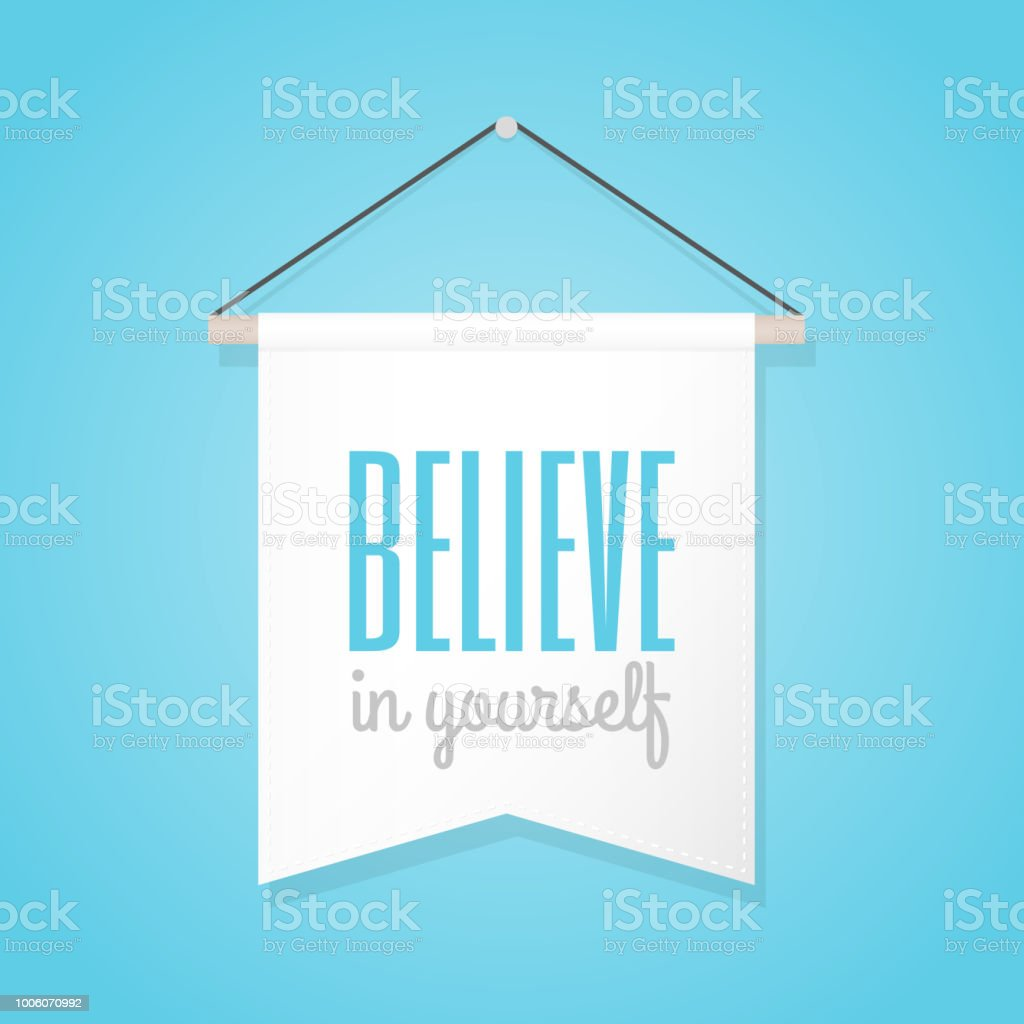 Pennant Illustration With Motivational Quote Believe In Yourself