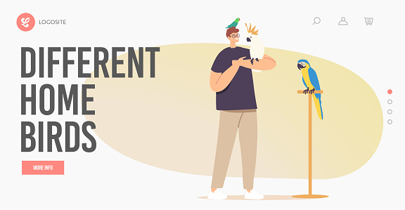 People and Exotic Pets Concept for Landing Page Template. Young Male Character with Different Parrots. Owner with Birds