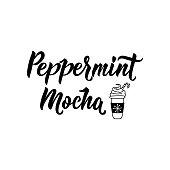 istock Peppermint mocha. Lettering. calligraphy vector illustration. Ink illustration. 1187169382