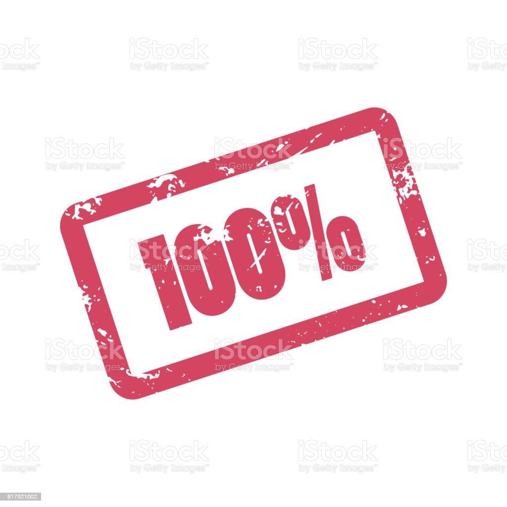 100 Prozent Inschrift Im Roten Rahmen Hundert Prozent Roter Tinte ...