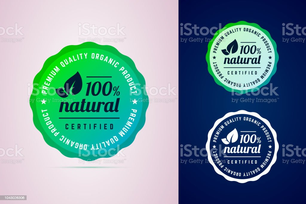 100 percents natural certified product round badge. vector art illustration