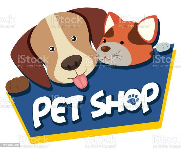 Pet shop sign with cute dog and cat vector id892381986?b=1&k=6&m=892381986&s=612x612&h=cz1wvna0rlnf9axasc7hanic75e0nhbl3g34aknasau=
