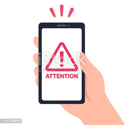 Hand holding smartphone with warning sign and text Attention. Red exclamation mark symbol, phone problem. Vector clip art illustration, flat cartoon design.