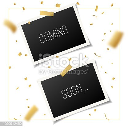 843847560istockphoto 2 photo frames with black background and text Coming soon. Vector banner with golden confetti on white. 1090912450