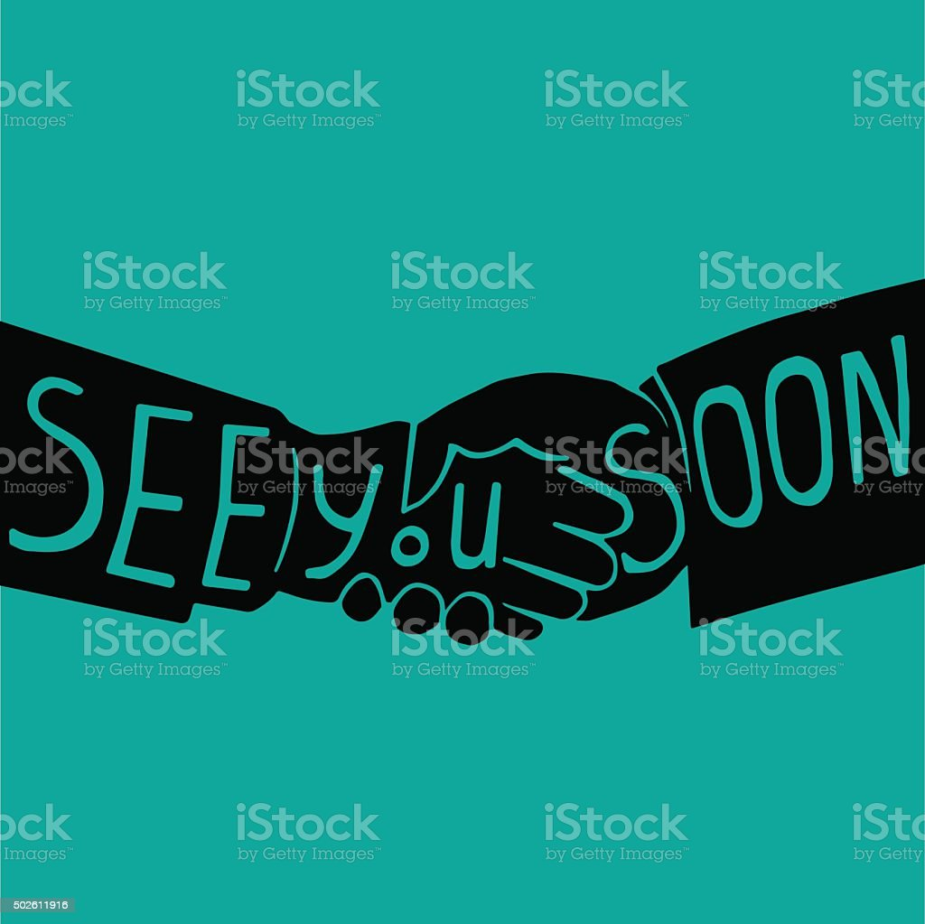 phrase see you soon on shaking hands vector art illustration